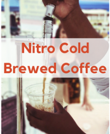 Nitro Cold Brewed Coffee